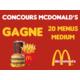 Gagnez votre MENU MEDIUM chez McDonald's Servette