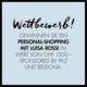 Gagnez un shopping personnalisé avec Luisa Rossi d'une valeur de CHF 1'500.-