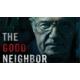 "Gagnez le DVD ou Blu-ray du film ""THE GOOD NEIGHBOR"""