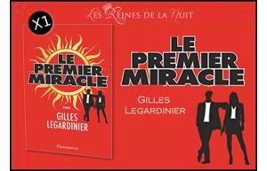 """Gagnez un exemplaire du dernier roman de Gilles Legardinier """"Le premier miracle"""""""
