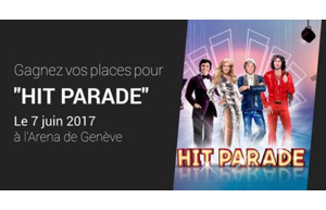 """Gagnez vos places pour le spectacle """"Hit Parade"""" à Genève"""