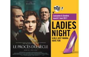 """Gagnez une soirée pour filles inoubliable lors de la projection du film """"Le Procès du Siècle"""" à Genève et Lausanne"""